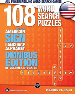 ASL Fingerspelling Word Search Games - 108 Word Search Puzzles with the American Sign Language Alphabet, Volume 04: Bundle 01 (Volumes 1+2+3) (Volume 4)
