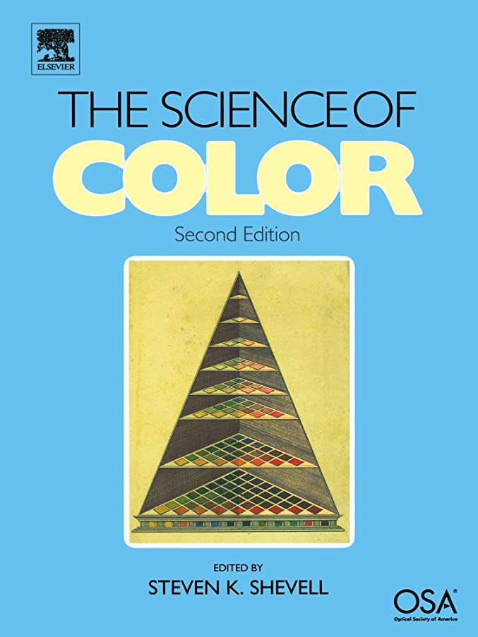 ガイダンスパラダイス性格The Science of Color: Second Edition