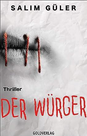 Der Würger: Thriller