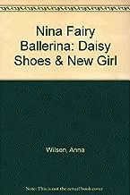 Nina Fairy Ballerina: Daisy Shoes & New Girl