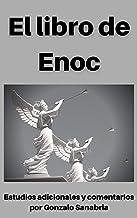 Libro de Enoc: Con estudios adicionales y comentarios