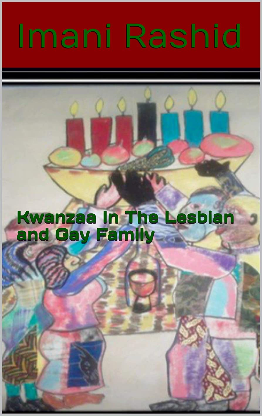 だらしないラボヘルメットKwanzaa In The Lesbian and Gay Family (English Edition)