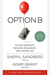 Option B: Facing Adversity, Building Resilience, and Finding Joy (English Edition) eBook Kindle