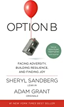 sheryl sandberg and adam grant option b