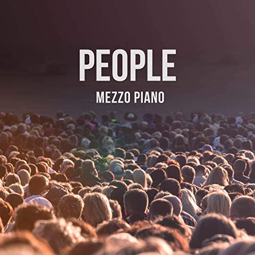 Mezzo Piano [Hillsong UNITED] - People (2019)