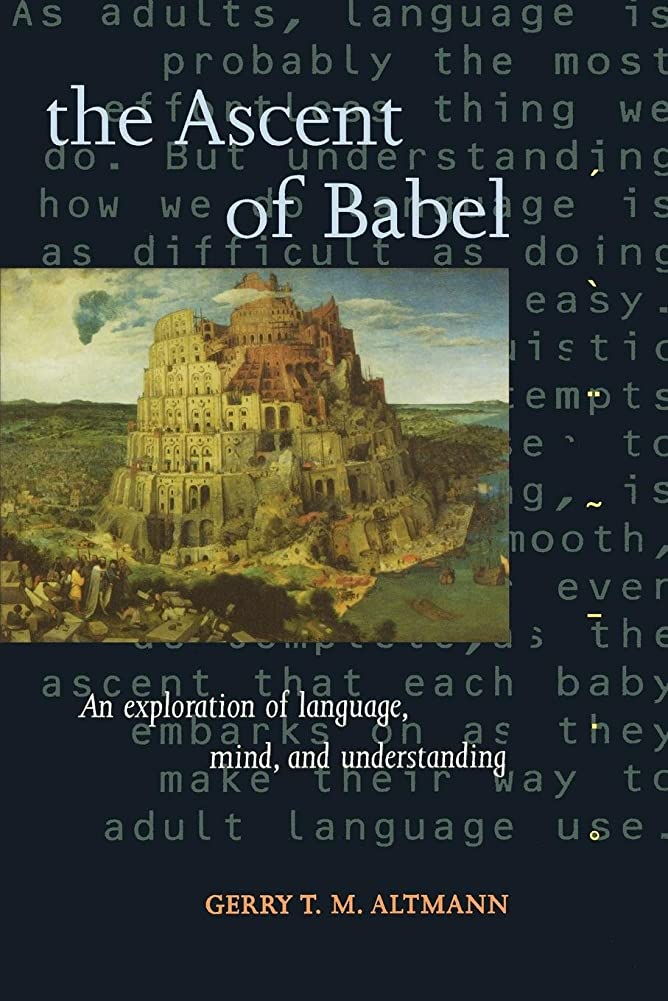 水素学校の先生マウスThe Ascent of Babel: An Exploration of Language, Mind, and Understanding