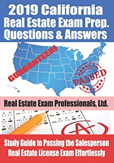 2019 California Real Estate Exam Prep. Questions & Answers: Study Guide to Passing the Salesperson Real Estate License Exam Effortlessly