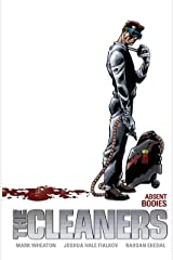 The Cleaners Volume 1 Absent Bodies Kindle Edition