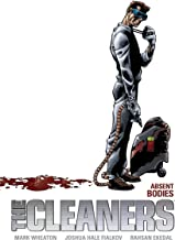 The Cleaners Volume 1 Absent Bodies
