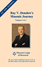Ray V. Denslow's Masonic Journey: Traveling the world with one of history's most prolific Masonic authors