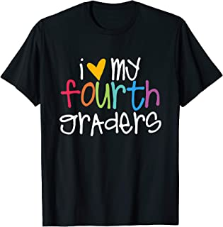 4th Grade Teacher Shirts - I Love My Fourth Graders