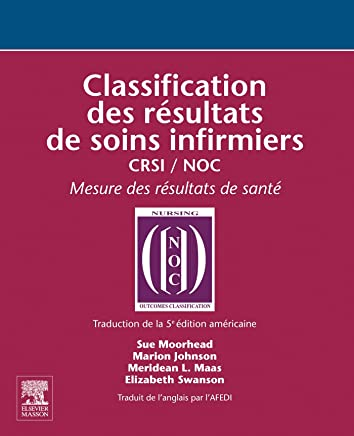 Classification des Résultats de Soins Infirmiers - Crsi / Noc
