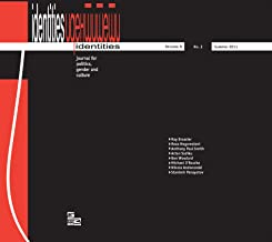 Identities: Journal for Politics, Gender and Culture Vol. 8, No. 2 (Summer 2011) - Issue No. 19