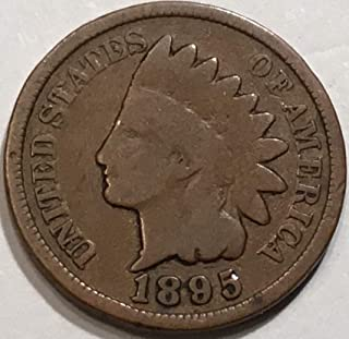 1895 Indian Head Cent Penny Good