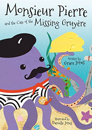 Monsieur Pierre and the Case of the Missing Gruyere