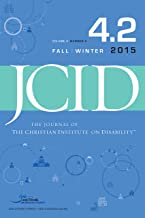 The Journal of the Christian Institute on Disability 4.2 (JCID 4.2) (JCID – Journal of the Christian Institute on Disability)