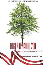 BICENTENARIO 200 AÑOS: CHASQUIS DEL BICENTENARIO (Spanish Edition)