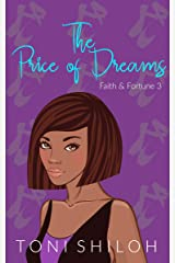 The Price of Dreams: Faith & Fortune 3 Kindle Edition