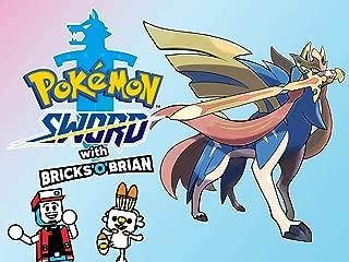 Clip: Pokemon Sword with Bricks 'O' Brian!