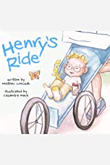 Henry's Ride Kindle Edition