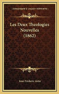 Les Deux Theologies Nouvelles (1862)
