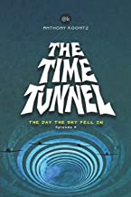 THE TIME TUNNEL: THE DAY THE SKY FELL IN (THE TIME TUNNEL GRAPHIC NOVEL)