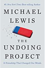 The Undoing Project: A Friendship That Changed Our Minds Kindle Edition