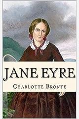 Jane Eyre (Charlotte Bronte Classics) Kindle Edition