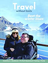 Travel Without Limits Magazine : Issue #5 - March 2021