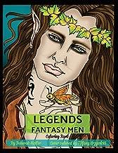 Legends Fantasy Men Coloring Book: Fantasy men to color. Kings, elves, wizards, vampires, fairies, mermen and much more.