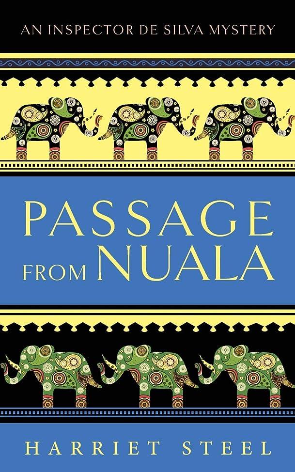 すすり泣きモットー自治的Passage from Nuala (The Inspector de Silva Mysteries)