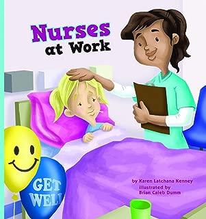 Nurses at Work (Meet Your Community Workers)