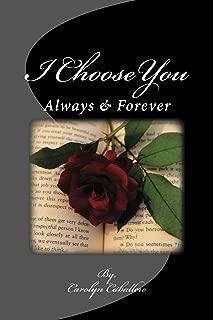 I Choose You: Always & Forever
