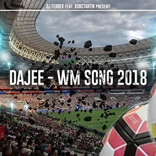 Dajee (Wm Song 2018) [feat  Konstantin] by DJ Ferber on