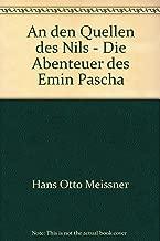 An den Quellen des Nils - Die Abenteuer des Emin Pascha