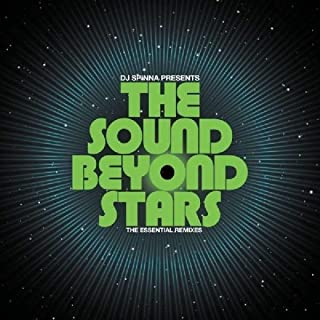 DJ Spinna presents The Sound Beyond Stars - The Essential Remixes