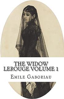 The Widow Lerouge Volume 1