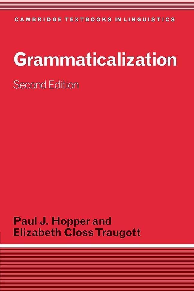 初心者みぞれマークGrammaticalization: Second Edition (Cambridge Textbooks in Linguistics)