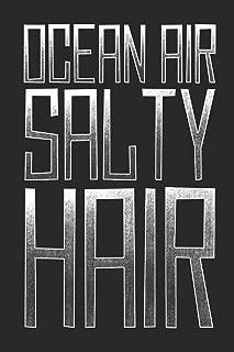 Ocean Air Salty Hair: Cute Journal Lined Paper