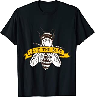 Save The Bee's T-Shirt