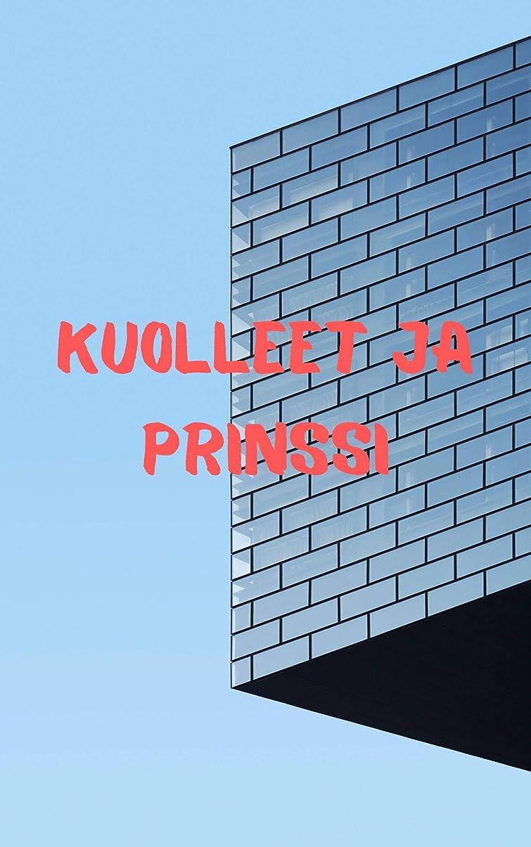 精神医学聖人最初はKuolleet ja prinssi (Finnish Edition)