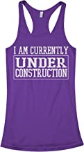 Threadrock Women's I Am Currently Under Construction Racerback Tank Top