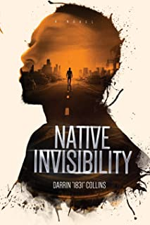 Native Invisibility
