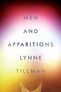 Men and Apparitions: A Novel