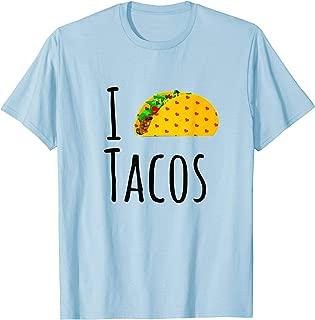 I Love Tacos Shirt, Taco Lovers Shirt, I Heart Tacos