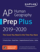 AP Human Geography Prep Plus 2019-2020: 3 Practice Tests + Study Plans + Targeted Review & Practice + Online (Kaplan Test Prep)
