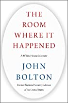 Cover image of The Room Where It Happened by John Bolton