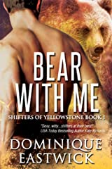 Bear with Me (Shifters of Yellowstone Book 1) Kindle Edition