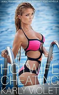 Hotwife Cheating - A Multiple Partner Hotwife Video Romance Novella (English Edition)