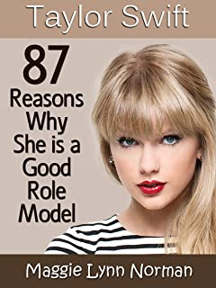 Taylor Swift:  Why She is a Good Role Model (English Edition)